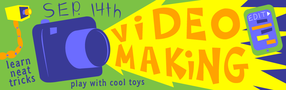 Video Making: Hands On