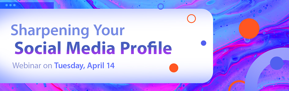 Sharpening Your Social Media Profile